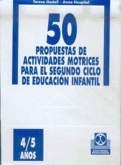 50 Propuestas de actividades motrices para el 2º ciclo de Educación Primaria (4-5 años)