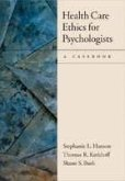 Health Care Ethics for Psychologists: A Casebook