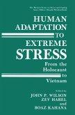 Human Adaptation to Extreme Stress