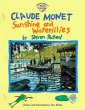 Claude Monet: Sunshine and Wat …