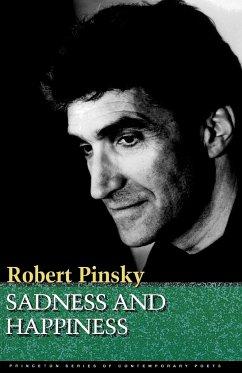 Sadness and Happiness - Pinsky, Robert