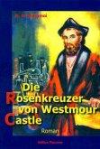 Die Rosenkreuzer von Westmour Castle