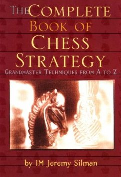 The Complete Book of Chess Strategy: Grandmaste...