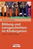 Bildung und Lerngeschichten im Kindergarten