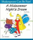 Midsummer Night's Dream: Shakespeare Can Be Fun