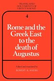 Rome and the Greek East to the Death of Augustine