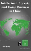 Intellectual Property and Doing Business in China
