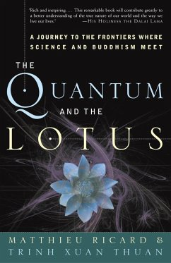 The Quantum and the Lotus: A Journey to the Fro...