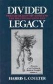 Divided Legacy, Volume IV: A History of the Schism in Medical Thought