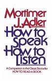 How to Speak How to Listen