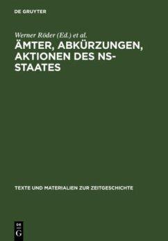 Ämter, Abkürzungen, Aktionen des NS-Staates