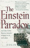 The Einstein Paradox and Other Science Mysteries Solved by Sherlock Holmes