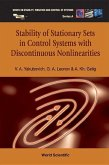 Stability Of Stationary Sets In Control Systems With Discontinuous Nonlinearities