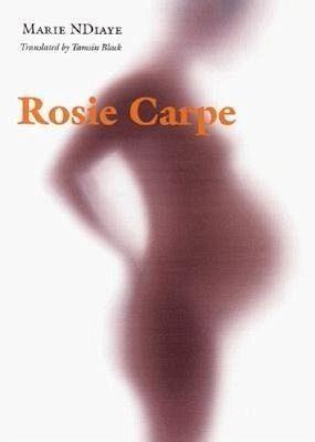 Rosie Carpe - Ndiaye, Marie