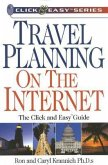Travel Planning on the Internet: The Click and Easy(tm) Guide