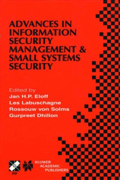 Advances in Information Security Management & Small Systems Security: Ifip Tc11 Wg11.1/Wg11.2 Eighth Annual Working Conference on Information Security