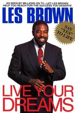 Live Your Dreams - Brown, Les
