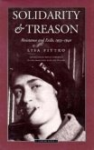 Solidarity and Treason: Resistance and Exile, 1933-40