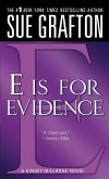 """""""e"""" Is for Evidence: A Kinsey Millhone Mystery"""