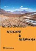 Nescafe und Nirwana