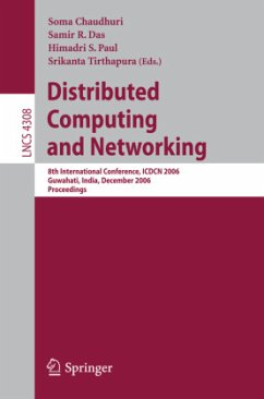 Distributed Computing and Networking - Chaudhuri, Soma / Das, Samir R. / Paul, Himadri S. / Tirthapura, Srikanta (eds.)