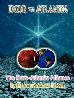 Door to Atlantis-The Mars Atlantis Alliance