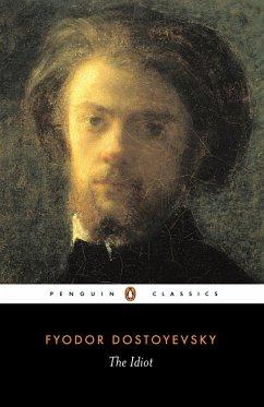 The Idiot - Dostojewskij, Fjodor M.