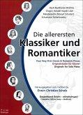Die allerersten Klassiker und Romantiker, für Klavier, Gesamtband