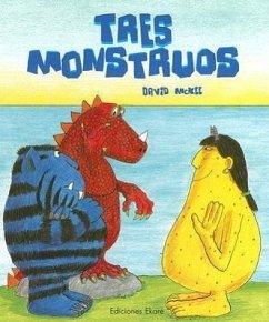 Tres Monstruos - Mckee, David