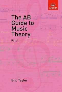 The AB Guide to Music Theory, Part I - Taylor, Eric