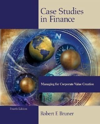 case studies in finance bruner Corporate valuation and financial strategy professor  the final group project  consists of developing and writing a case study related to one or more  less  crucial but still informative background reading are bob bruner's contributions.