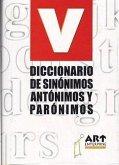 Diccionario de Sinsnimos, Antsnimos y Parsnimos