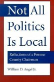 Not All Politics Is Local: Reflections of a Former County Chairman