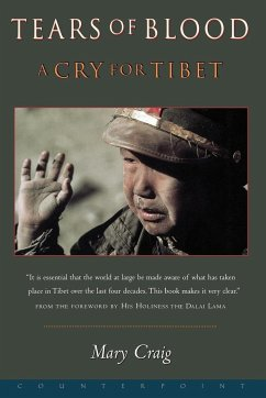 Tears of Blood: A Cry for Tibet - Craig, Mary