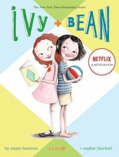 Ivy & Bean - Book 1 - Barrows, Annie
