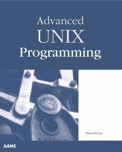 Advanced Unix Programming - Gay, Warren W.