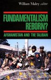 Fundamentalism Reborn?: Afghanistan and the Taliban