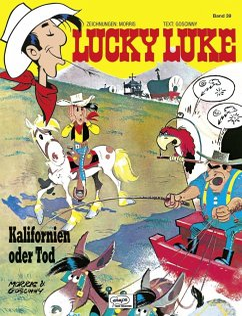 Kalifornien oder Tod / Lucky Luke Bd.39 - Morris; Goscinny, René
