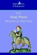 an analysis of the nuns priests tale by geoffrey chaucer Free summary and analysis of epilogue to the nun's priest's tale in geoffrey chaucer's the canterbury tales: general prologue & frame story that won't make you snore.