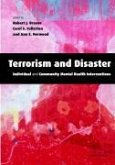 Terrorism and Disaster Paperback: Individual and Community Mental Health Interventions [With CDROM]