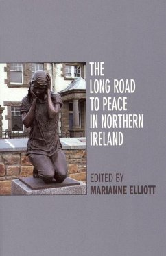 The Long Road to Peace in Northern Ireland: Peace Lectures from the Institute of Irish Studies at Liverpool University