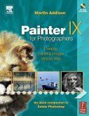Painter IX for Photographers: Creating Painterly Images Step by Step [With CDROM]