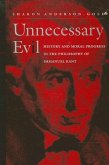 Unnecessary Evil: History and Moral Progress in the Philosophy of Immanuel Kant