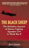 The Black Sheep: The Definitive History of Marine Fighting Squadron 214 in World War II