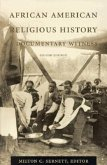 African American Religious History: Documentary Witness