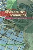 The New Development Economics: Post Washington Consensus Neoliberal Thinking