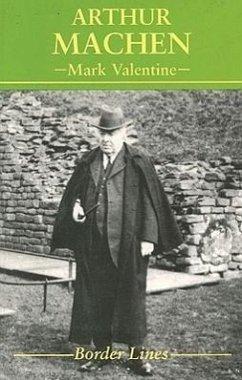 Arthur Machen - Valentine, Mark