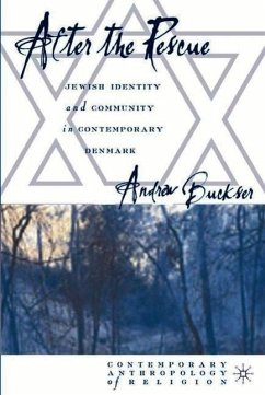 After the Rescue: Jewish Identity and Community in Contemporary Denmark - Buckser, Andrew
