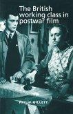 The British Working Class in Postwar Film