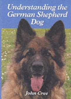 Understanding the German Shepherd Dog - Cree, John